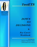 Down To Decisions Workbook a Career Decision Making Resource Tool System workbook