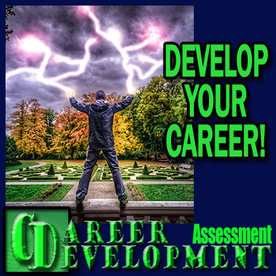 Career Development Assessment - Develop your career