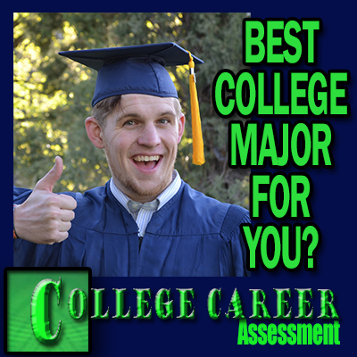 College Career Assessment - Best College Major for You