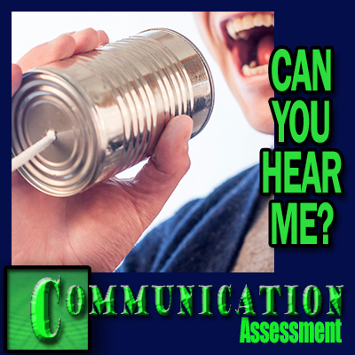 Communication Assessment - Can you hear me?