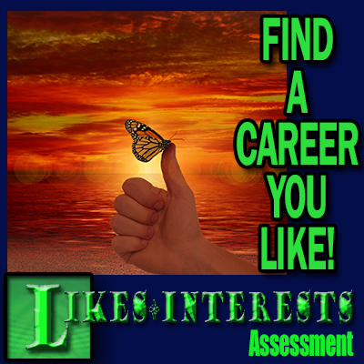 Likes - Interests Assessment - Find a career you like