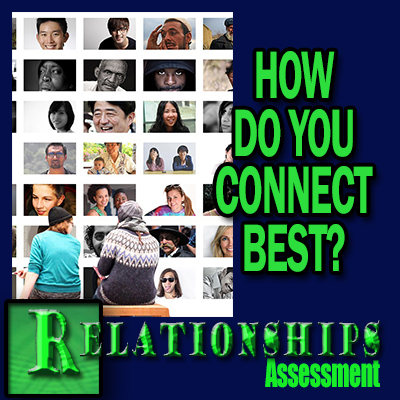 Relationship Assessment - How do you connect Best